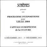 Galerie d'Art Schèmes, Lille 2004 - Catalogue - Eric Bourdon